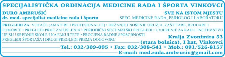 SPECIJALISTIČKA ORDINACIJA MEDICINE RADA I ŠPORTA ĐURO AMBRUŠIĆ dr. med. spec. medicine rada i športa