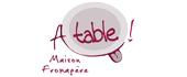 Logo A Table - !  Maison Fromagère